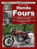 How to restore Honda SOHC Fours: YOUR step-by-step colour illustrated guide to complete restoration (Enthusiast's Restoration Manual) (Enthusiast's Restoration Manual Series)