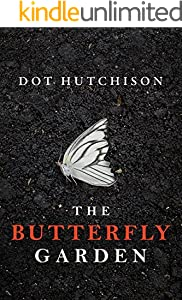 The Butterfly Garden (The Collector Trilogy Book 1)