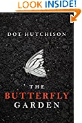 #10: The Butterfly Garden (The Collector Series Book 1)