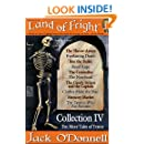Land of Fright - Collection IV: Ten Short Horror Stories (Land of Fright Collections Book 4)