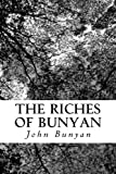 img - for The Riches of Bunyan: Selected from His Works book / textbook / text book