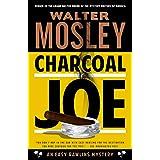 Charcoal Joe: An Easy Rawlins Mystery (Easy Rawlins Series)