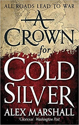 A Crown for Cold Silver: Book One of the Crimson Empire ...