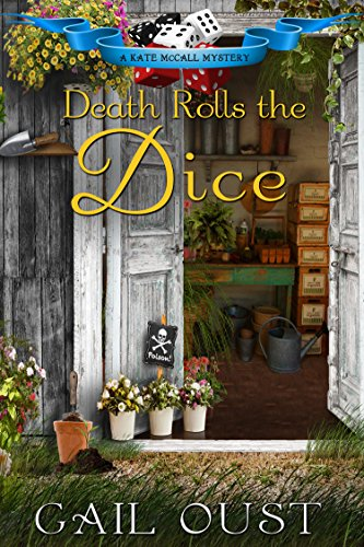 Death Rolls the Dice (Kate McCall Mysteries Book 3)
