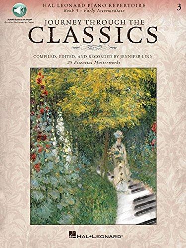Journey Through the Classics: Book 3 Early Intermediate: Hal Leonard Piano Repertoire Book with Audio Access Included pdf epub