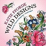 Wild Designs   Katie Fforde