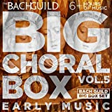 Big Choral Music Box, Volume 5: Early Music: more info