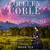 A Heart's Home: A Journey of the Heart | Colleen Coble