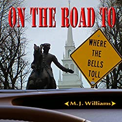 On the Road to Where the Bells Toll