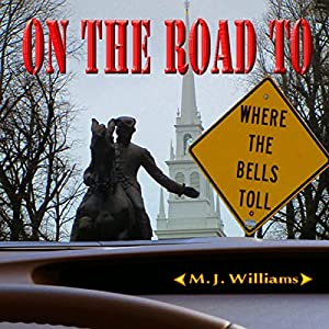 On the Road to Where the Bells Toll Audiobook