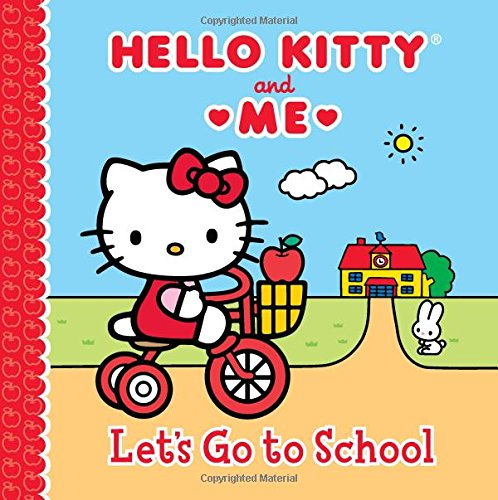 Let's Go to School: Hello Kitty & Me ebook