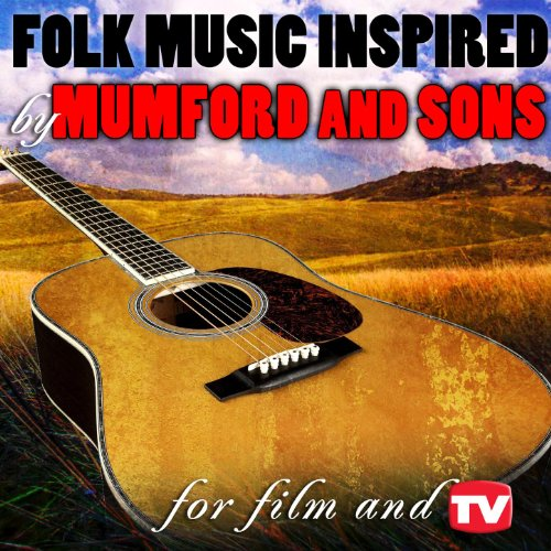 Amazon Com Folk Music Inspired By Mumford And Sons For
