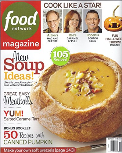 Food Network Magazine October 2013 New Soup Ideas (Easy Meatballs/Salted Caramel Tart/Bonus Booklet:50 Recipes wtih Canned Pumpkins/Soft Pretzels/and more)