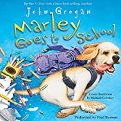Marley Goes to School | John Grogan