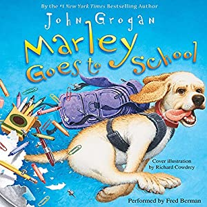 Marley Goes to School Audiobook