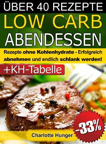 Rezepte Ohne Kohlenhydrate Low Carb Abendessen Das Diat