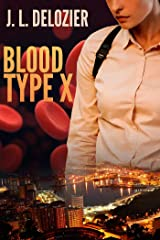 Blood Type X Paperback