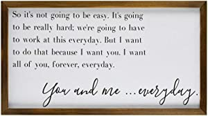 EricauBird Sign-Wood Sign, Large Above Bed Sign, You and Me Everyday Framed Wood Sign, The Notebook Home Decor, Movie Quote Custom Wall Art, Love Sayings Housewarming Wall Art 12x22,s0526