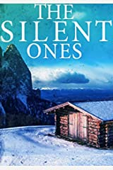 The Silent Ones (A Riveting Kidnapping Mystery Series Book 5) Kindle Edition