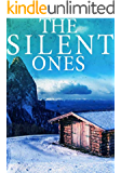 The Silent Ones (A Riveting Kidnapping Mystery Series Book 5)