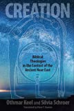 img - for Creation: Biblical Theologies in the Context of the Ancient Near East book / textbook / text book