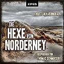 Die Hexe von Norderney (Carsten Kummer 1) Hörbuch von Christian Hardinghaus Gesprochen von: Thomas Schmuckert