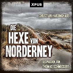 Die Hexe von Norderney (Carsten Kummer 1)