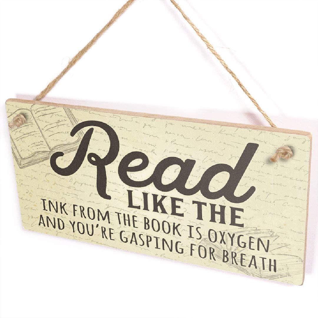 Diuangfoong Read Like The Ink from The Page is Oxygen and You're Gasping for Breath Plaque - Home Library Reading Nook Gift Signs