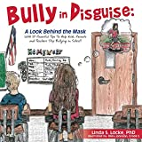 img - for Bully in Disguise: A Look Behind the Mask book / textbook / text book