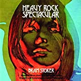 Heavy Rock Spectacular by BRAM STOKER (2015-08-03)