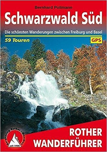 Schwarzwald Sud Die Schonsten Wanderungen Zwischen Freiburg Und