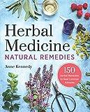 Herbal Medicine Natural Remedies: 150 Herbal Remedies to Heal Common Ailments