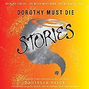 Dorothy Must Die Stories | Danielle Paige