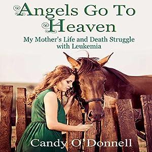 Angels Go to Heaven Audiobook