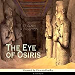 The Eye of Osiris (Dr. Thorndyke 2) | Richard Austin Freeman