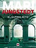 El último acto (MAEVA noir) (Spanish Edition)
