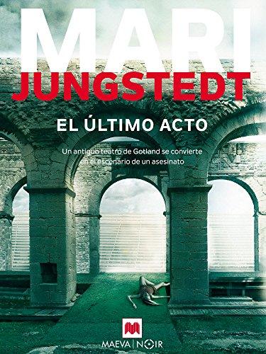 El último acto (MAEVA noir) (Spanish Edition) (El Prestigio)