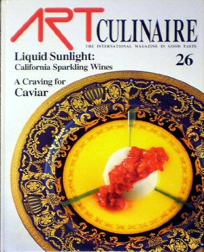 ART CULINAIRE 26 the International Magazine in Good Taste:  Fall 1992