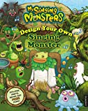 Design Your Own Singing Monster (My Singing Monsters)