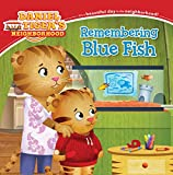 img - for Remembering Blue Fish (Daniel Tiger's Neighborhood) (Turtleback School & Library Binding Edition) book / textbook / text book