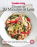 Canadian Living: Dinner in 30 Minutes or Less