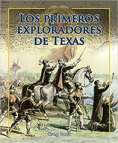 Descargar ebook desde google mac Los primeros exploradores de Texas / Early Explorers of Texas: 11 (Enfoque En Texas / Spotlight on Texas) MOBI