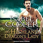 The Highland Dragon's Lady: Highland Dragons Series, Book 2 | Isabel Cooper