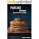 Pancake Recipes: Easy and from Scratch