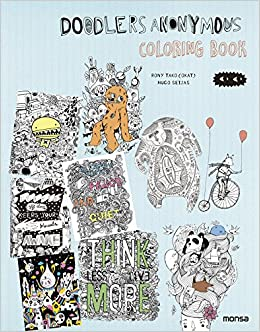 Amazon Doodlers Anonymous Colouring Book 9788416500208 Rony Tako Books