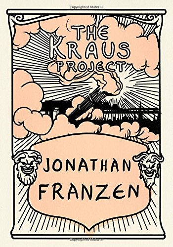 Image of The Kraus Project: Essays by Karl Kraus (English and German Edition)