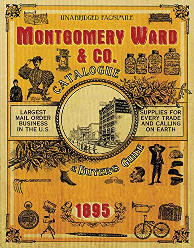 Montgomery Ward & Co. Catalogue and Buyers' Guide -