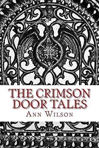 sc 1 st  Amazon.com & The Crimson Door Tales: Ann Wilson: 9781466429475: Amazon.com: Books