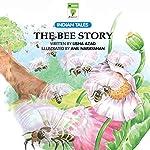 The Bee Story | Lisha Azad