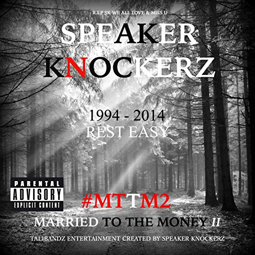 Married to the Money II #Mttm2 [Explicit]